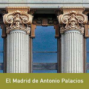 Madrid de Antonio Palacios